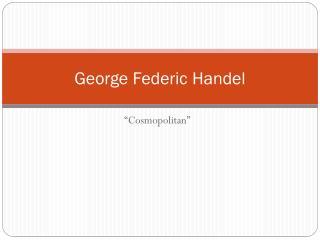 George  Federic  Handel
