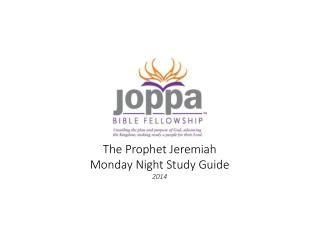The  Prophet Jeremiah Monday Night  Study  Guide 2014