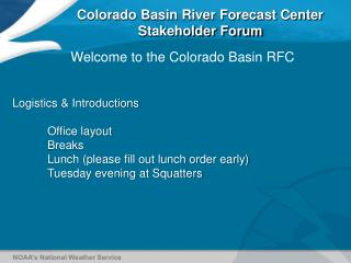 Colorado Basin River Forecast Center Stakeholder Forum