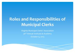 Roles and Responsibilities of Municipal Clerks