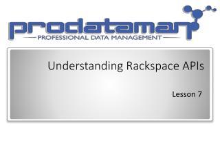 Understanding Rackspace APIs