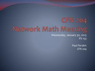 CFN 204 Network Math Meeting