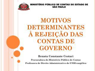 MOTIVOS DETERMINANTES À REJEIÇÃO DAS CONTAS DE GOVERNO