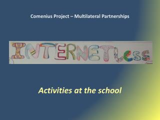 Comenius Project � Multilateral Partnerships