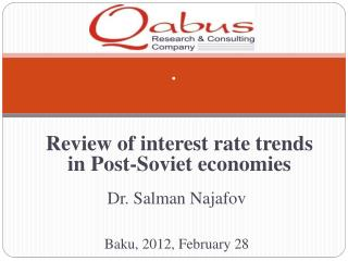 Review of  i nterest rate trends in Post-Soviet economies