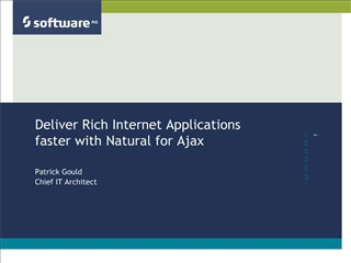 Deliver Rich Internet Applications faster with Natural for Ajax