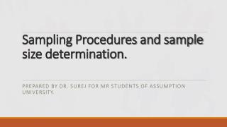 Sampling Procedures and sample size determination.