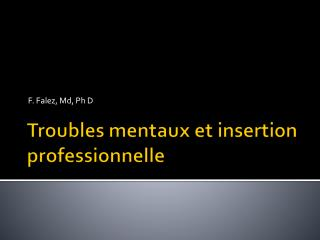 Troubles mentaux et insertion professionnelle