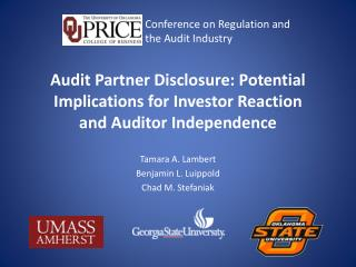 Audit Partner Disclosure: Potential Implications for Investor Reaction  and Auditor Independence