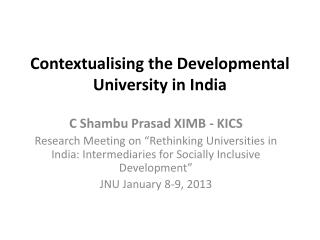 Contextualising  the Developmental University in India