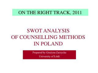Prepared by Grażyna Zarzycka  University of Łódź
