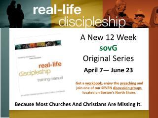 A New 12 Week sovG Original Series April 7— June 23