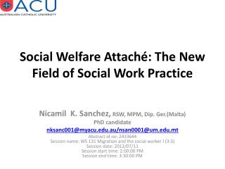 Social Welfare Attaché: The New Field of Social Work Practice