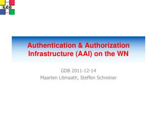 Authentication & Authorization Infrastructure (AAI) on the WN