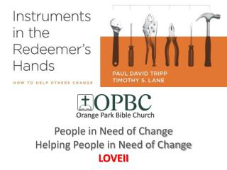 People in Need of Change Helping People in Need of Change LOVEII