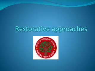 Restorative approaches