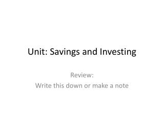 Unit: Savings and Investing