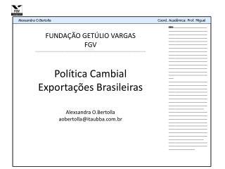 FUNDAÇÃO GETÚLIO VARGAS FGV