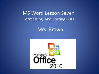 MS Word Lesson  Seven Formatting  and Sorting Lists