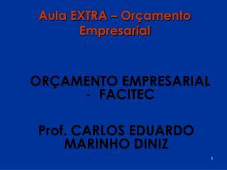Aula EXTRA   Or amento Empresarial