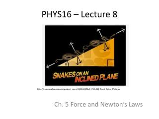 PHYS16 – Lecture 8