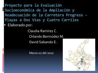 Elaborado por: Claudia Ram�rez C.                                  Orlando Berm�dez M.