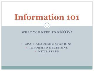 Information 101