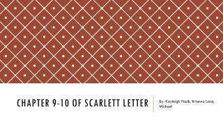 Chapter 9-10 of Scarlett letter