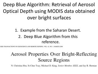 Example from the Saharan Desert. Deep Blue  Algorithm from this reference.