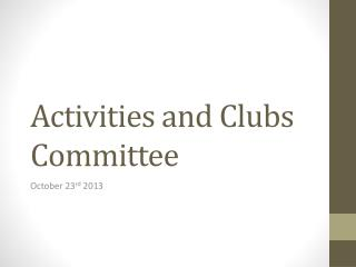 Activities and Clubs Committee