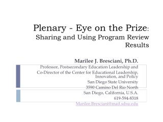 Plenary - Eye on the Prize : Sharing and Using Program Review Results