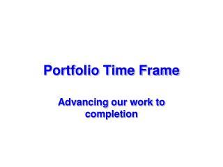 Portfolio Time Frame