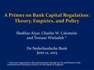 A Primer on Bank Capital Regulation: Theory, Empirics, and Policy