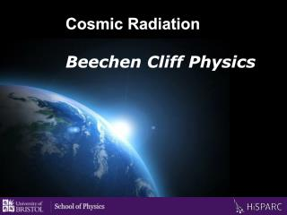 Cosmic Radiation Beechen Cliff Physics