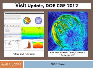 VisIt  Update, DOE CGF 2012