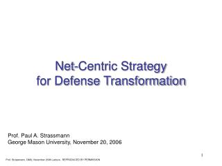 Net-Centric Strategy  for Defense Transformation