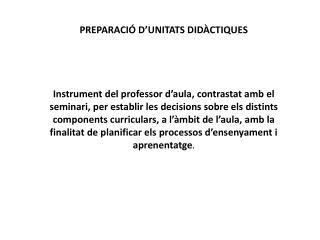 PREPARACIÓ D'UNITATS DIDÀCTIQUES