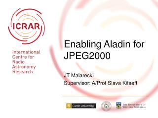Enabling Aladin for JPEG2000