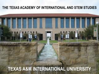 The Texas Academy of International and STEM Studies