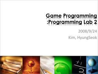 Game Programming :Programming Lab 2