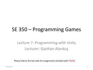 SE 350 – Programming Games