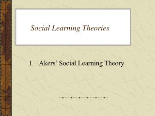 Social Learning Theories