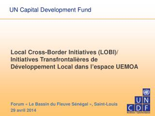 Forum «Le Bassin du Fleuve Sénégal», Saint-Louis 29 avril 2014