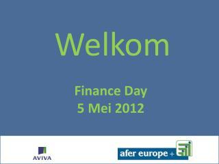 Finance Day 5  Mei  2012