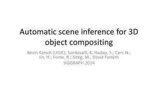 Automatic scene inference for 3D object compositing