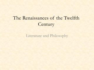The Renaissances of the Twelfth Century