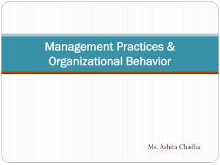 Management Practices & Organizational Behavior
