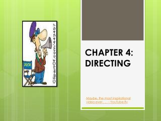 CHAPTER 4: DIRECTING