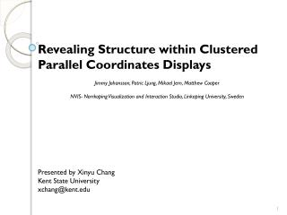 Revealing Structure within Clustered Parallel Coordinates Displays