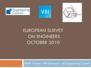European survey  on  engineers October  2010